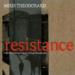 Resistance [Historic Recording From The Underground And Exile