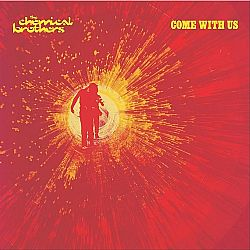 The Chemical Brothers  - Come With Us [VINYL]