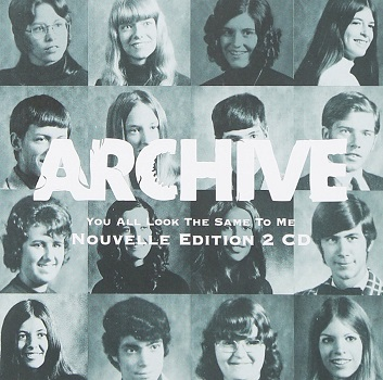 Archive - You All Look The Same To Me [2CD]